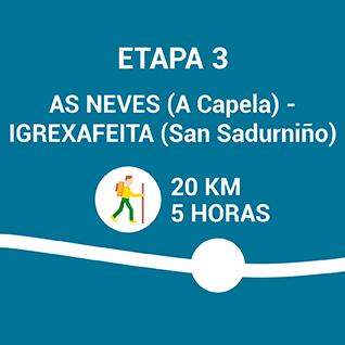 As Neves (A Capela) - Igrexafeita (San Sadurniño)