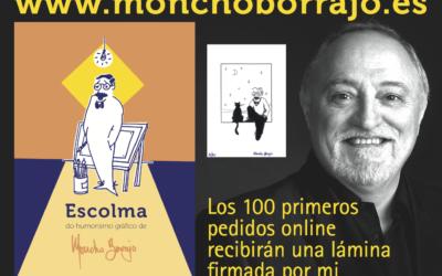"""[gl] Edición e distribución do libro: """"Escolma do Humorismo Gráfico de Moncho Borrajo"""""""
